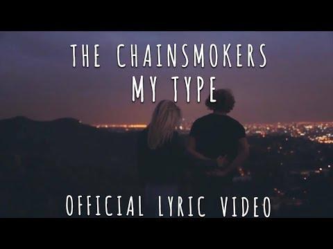 The Chainsmokers - My Type (Lyric Video)