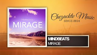 Mindbeats - Mirage (Original Mix)