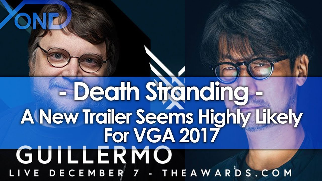 Download A New Death Stranding Trailer Seems Highly Likely for VGA 2017