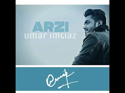 Tu Na Jaanay (Arzi) - UMAR IMTIAZ (Brand New Punjabi...