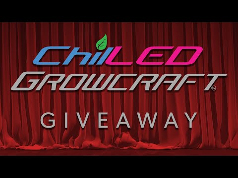 ChilLED Gen 3 Grow Light Giveaway