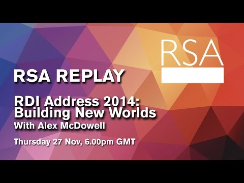 RSA Replay: RDI Address 2014: Building New Worlds