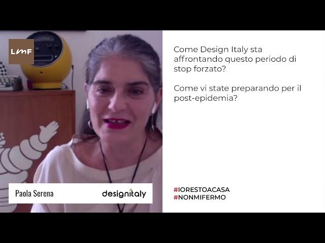 Covid-19: un tempo di opportunità - Paola Serena (Design Italy)