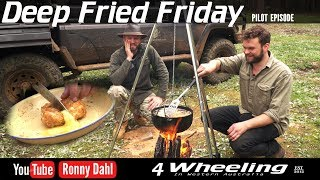 Deep Fried Friday, Camp Cooking