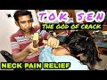 Tok Sen massage therapy by the God of crack | Neck pain relief | ASMR