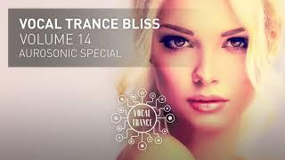VOCAL TRANCE BLISS (VOL 14) Aurosonic Special - Full Set