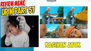 Review Meme Upin ipin part 57 , Atok di Tabrak Bajaj !
