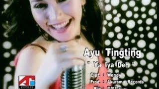 [3.94 MB] Ayu Ting Ting - Ya Iya Deh