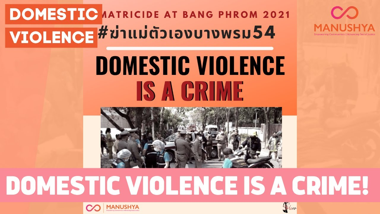 Domestic Violence is a Crime! The Matricide Case at Bang Phrom, Thailand