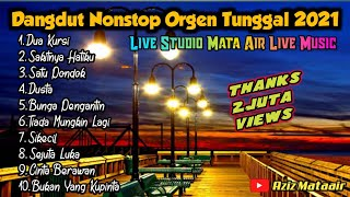 Dangdut Nonstop Full Album Terbaru 2021 - Cover Lili / Mata Air Live Music