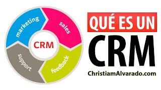 Qué es un CRM y cuáles son sus Beneficios - ChristiamAlvarado.com