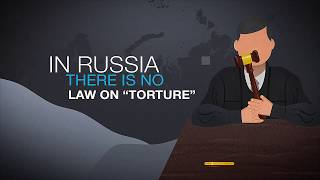 The Low Price of Torture in Russia