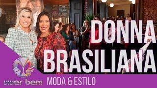 Lançamento da nova Coleção Donna Brasiliana - Earth