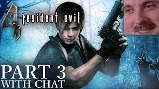 Forsen plays: Resident Evil 4 | Part 3 (with chat)