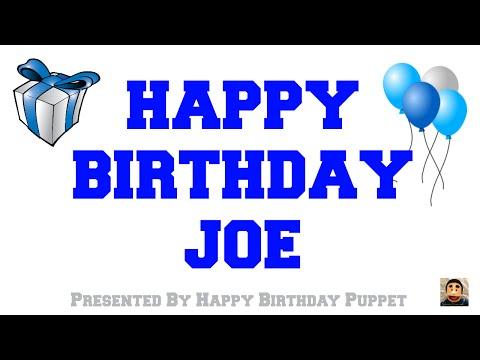 Happy Birthday Joe - Best Happy Birthday Song Ever