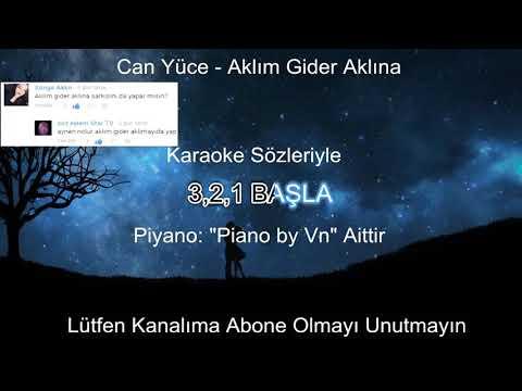 Can Yüce - Aklım Gider Aklına Karaoke Lyrics Video + Sözleriyle