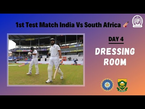 Dressing Room | 1st Test Match India Vs South Africa Day 4