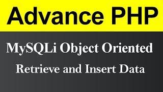 Retrieve and Insert Data MySQLi Object Oriented in PHP (Hindi)
