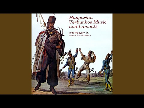Hungarian Verbunkos Music and Laments
