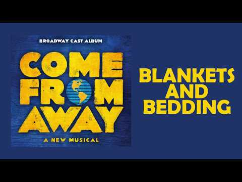 Blankets and Bedding — Come From Away (Lyric Video) [OBC]