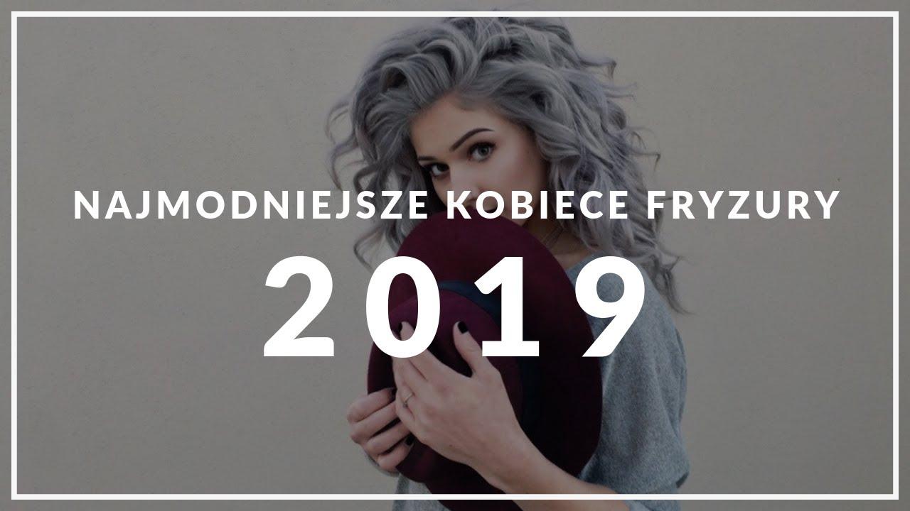 Fryzury Damskie 2019 7 Pomysłów Kraina Stylu