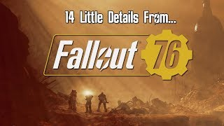 14 Little Details You May Have Missed During FALLOUT 76