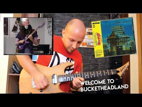 Welcome To Bucketheadland (Buckethead Cover)