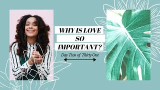 WHY IS LOVE SO IMPORTANT? (GROW WITH GOD DAY 02) | L'amour in Christ
