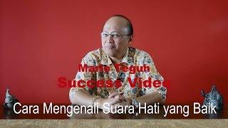 Video Cara Mengenali Suara Hati yang Baik - Mario Teguh Success Video download MP3, 3GP, MP4, WEBM, AVI, FLV November 2017