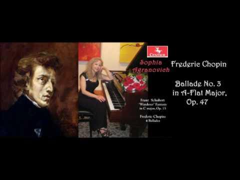 Chopin: Ballade No. 3 in A-Flat Major, Op. 47 - Sophia Agranovich