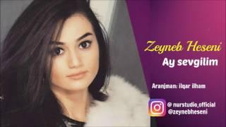Zeyneb Heseni - Ay sevgilim (2017) Resimi