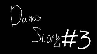 �������� ���� Dana's story #3 ������