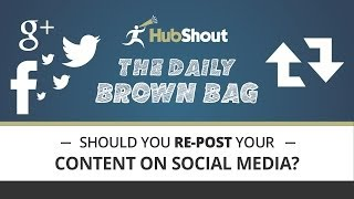 Should You Repost Your Content on Social Media