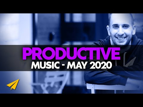 Productive Music Playlist | 2 Hour Mix | May 2020 | #EntVibes