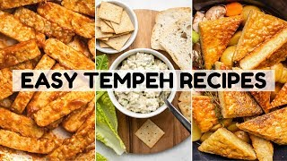Easy + Yummy Tempeh Recipes (Vegan)