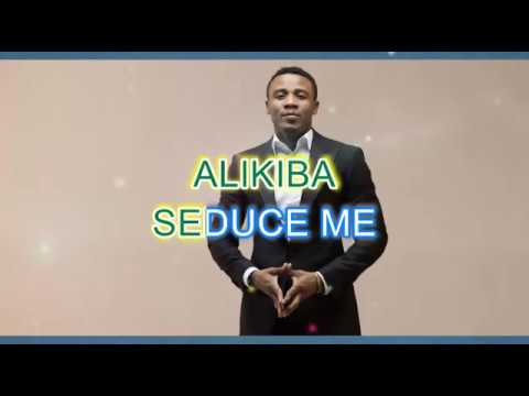 ALIKIBA SEDUCE ME LYRICS VIDEO