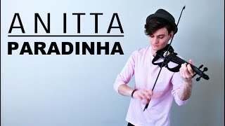 Anitta - Paradinha (Violin Cover by Caio Ferraz)