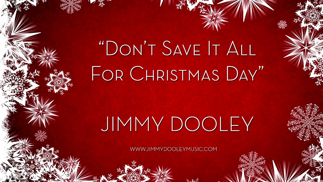 Celine Dion - Don't Save It All For Christmas Day (Jimmy Dooley Cover) - YouTube