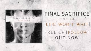 Final Sacrifice - Life Won