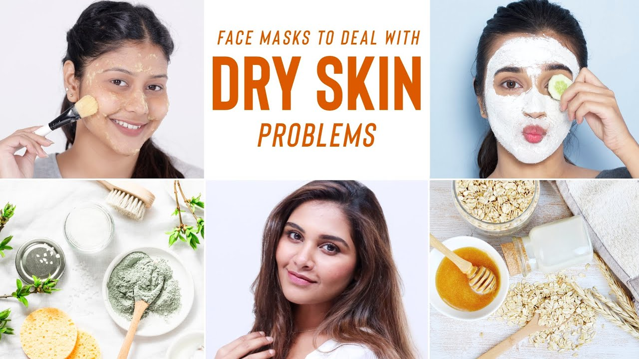 How To Care For Dry, Flaky & Dehydrated Skin  DIY Face Masks & At-Home  Remedies