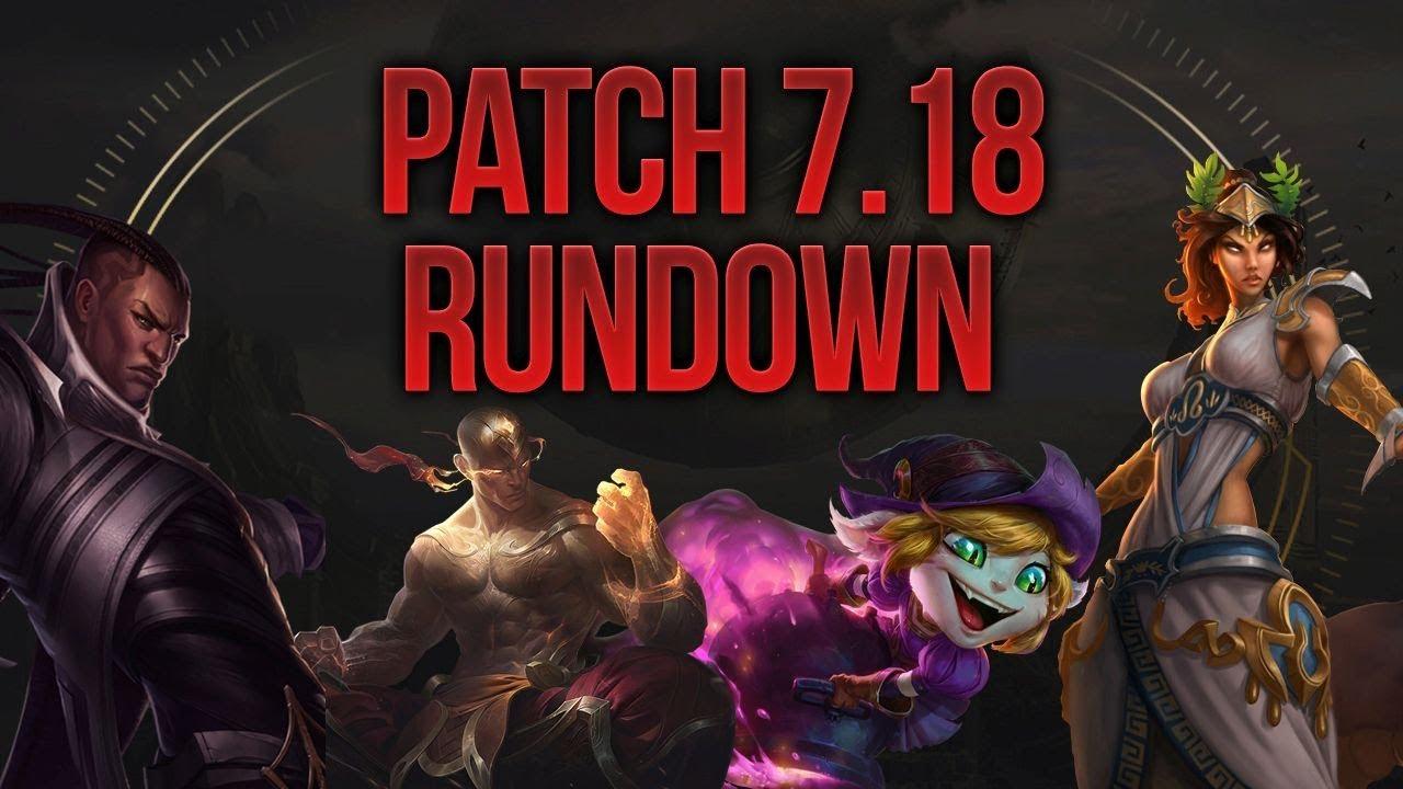 Patch 7.18 League