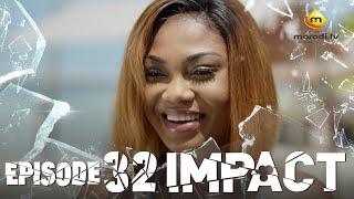 Série - Impact - Episode 32 - VOSTFR
