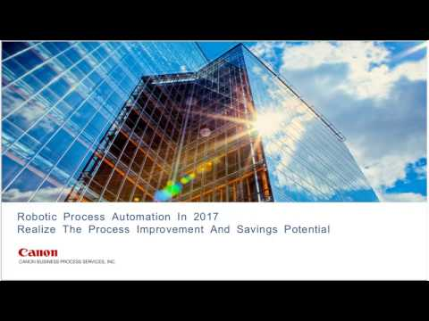 Robotic Process Automation Webcast by Canon Business Process Services