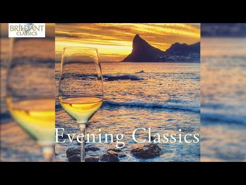 Evening Classics: Relaxing Music for in the Evening