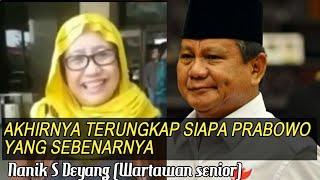 Download Video Terungkap | Siapa Prabowo yang Sebenarnya | Nanik S Deyang Bongkar Semuanya MP3 3GP MP4