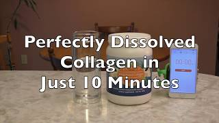 Perfect Hydrolyzed Collagen, Perfectly Dissolved in Just 10 Minutes!