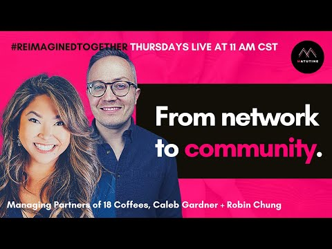 Turning Your Network into a Community | Caleb Gardner