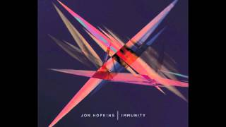 Jon Hopkins - Breathe this air