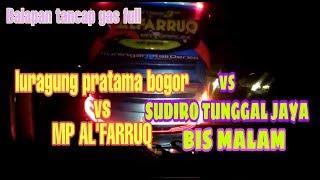 Balapan luragung pratama bogor vs al'faruq vs SUDIRO TUNGGAL JAYA biss malam josss