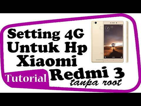 Cara Setting Jaringan 4g Di Hp Xiaomi Redmi 3 Pro Note 3 Tanpa Root Youtube